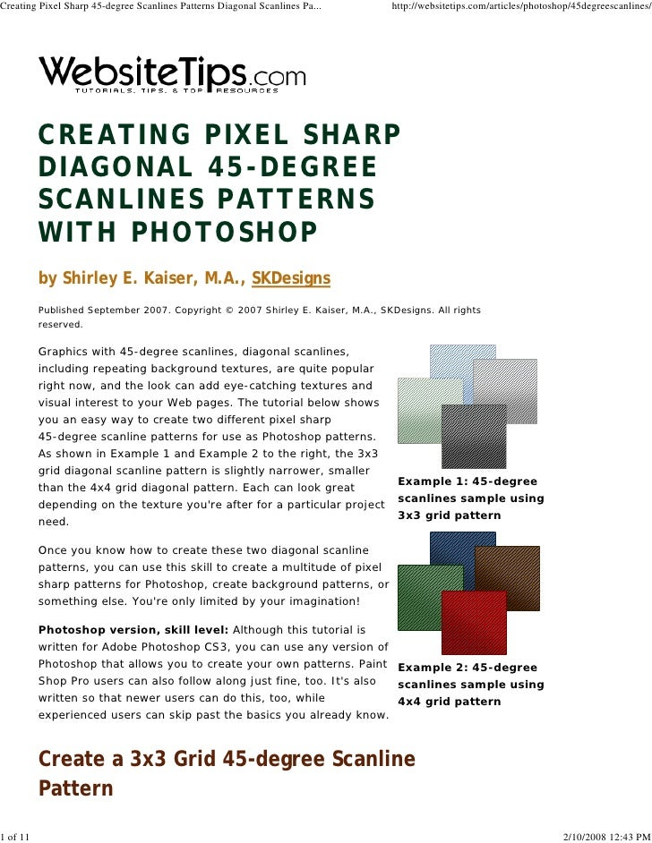 Creating Pixel Sharp 45-degree Scanlines Patterns Diagonal Scanlines Pa...       http://websitetips.com/articles/photoshop...