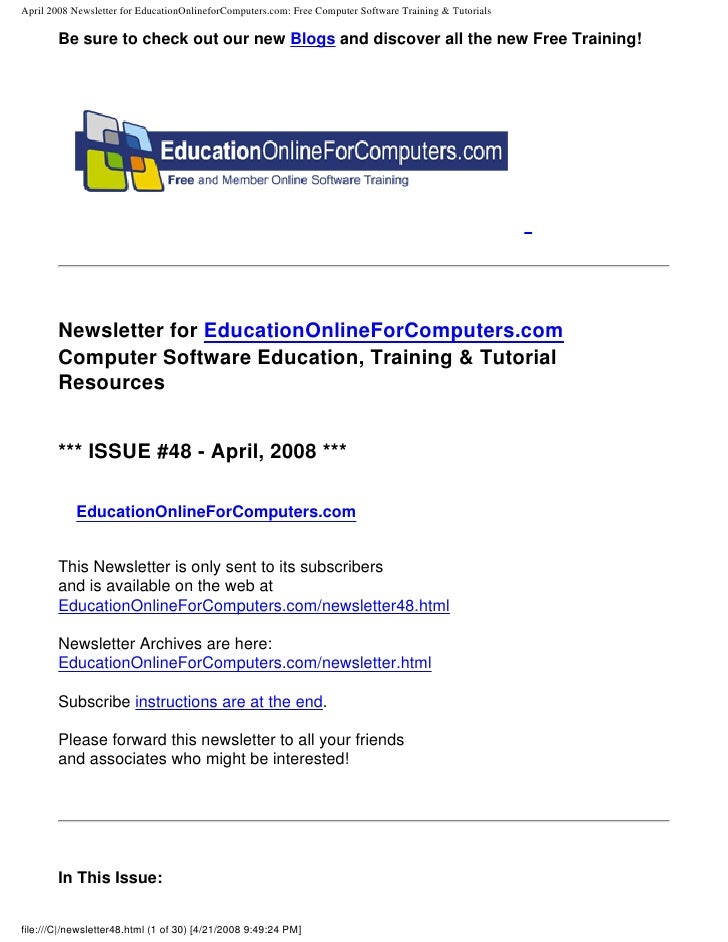 April 2008 Newsletter for EducationOnlineforComputers.com: Free Computer Software Training & Tutorials         Be sure to ...