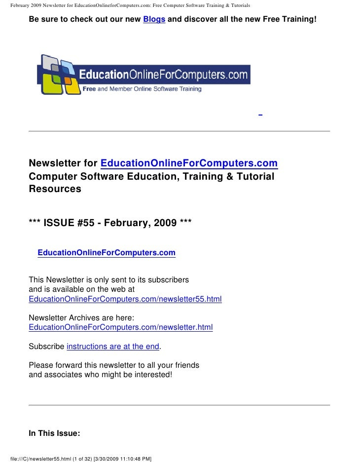 February 2009 Newsletter for EducationOnlineforComputers.com: Free Computer Software Training & Tutorials         Be sure ...