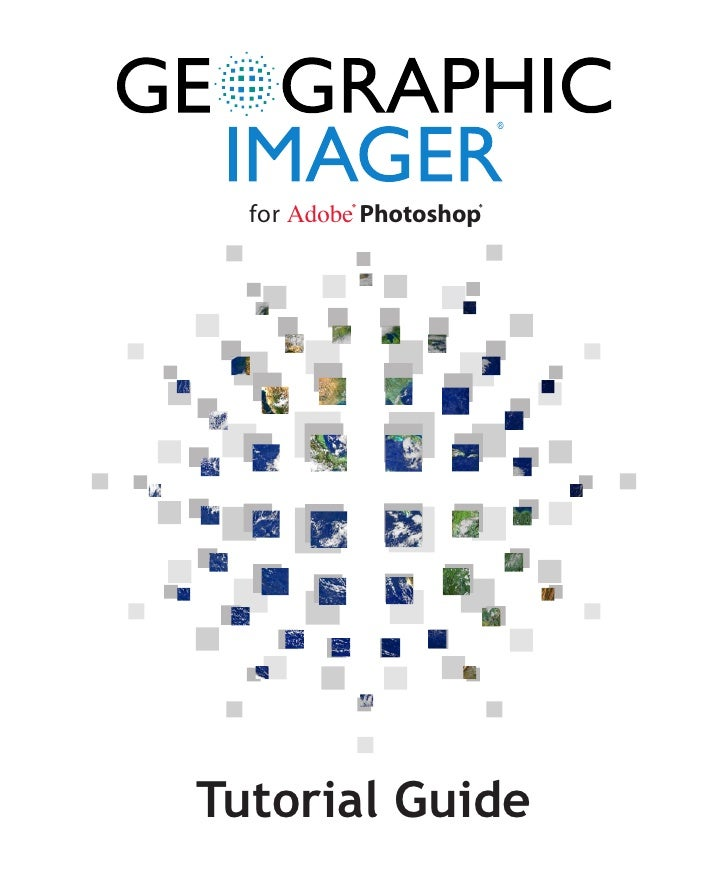 ®       for Adobe Photoshop     Tutorial Guide