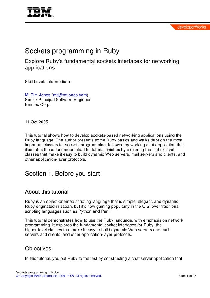 Sockets programming in Ruby       Explore Ruby's fundamental sockets interfaces for networking       applications        S...