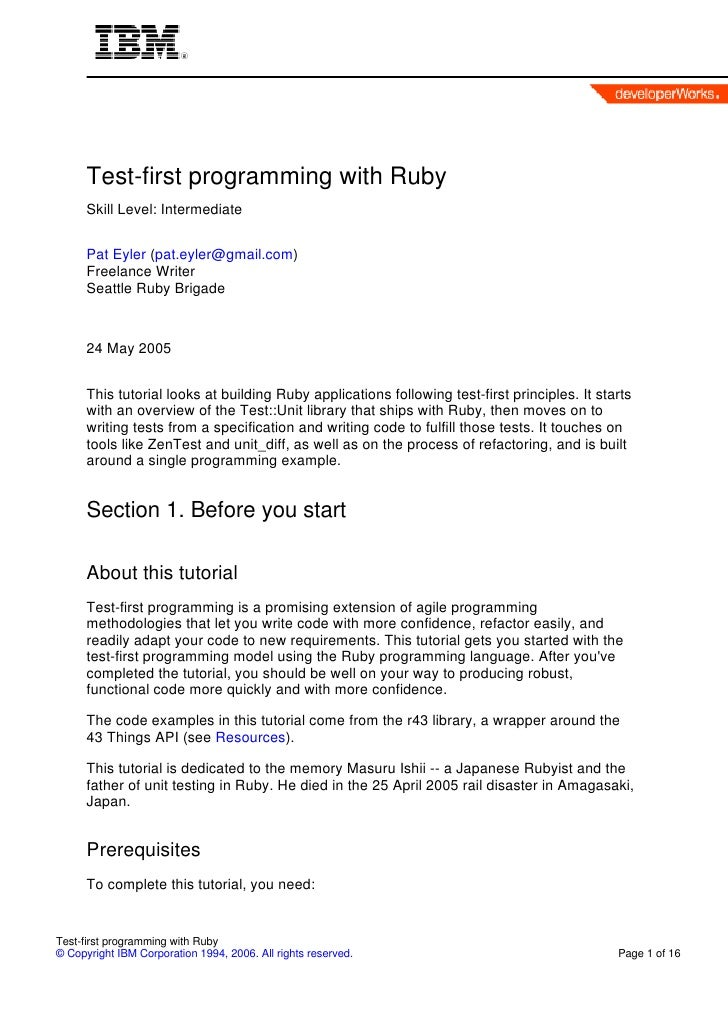 Test-first programming with Ruby       Skill Level: Intermediate         Pat Eyler (pat.eyler@gmail.com)       Freelance W...
