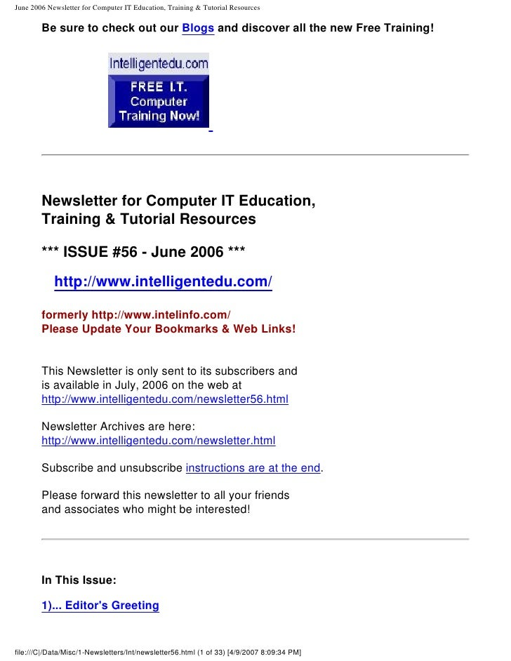 June 2006 Newsletter for Computer IT Education, Training & Tutorial Resources          Be sure to check out our Blogs and ...