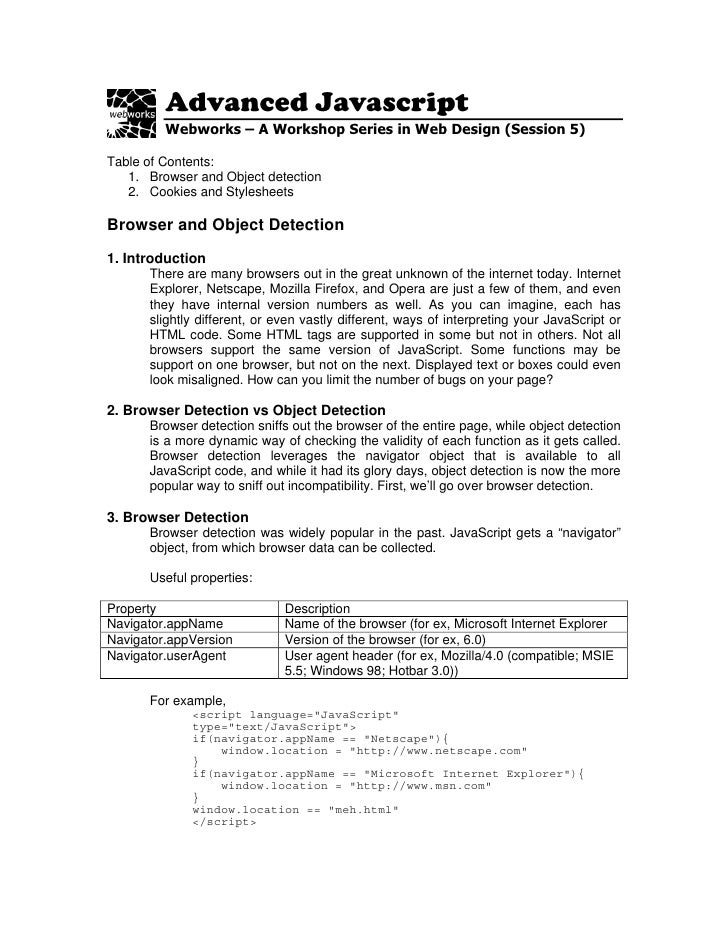 Advanced Javascript          Webworks – A Workshop Series in Web Design (Session 5)  Table of Contents:    1. Browser and ...