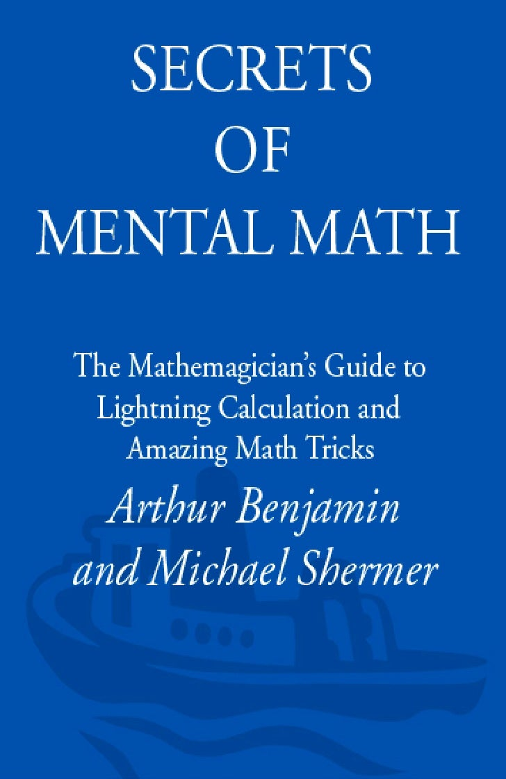 26269183 secrets-of-mental-math