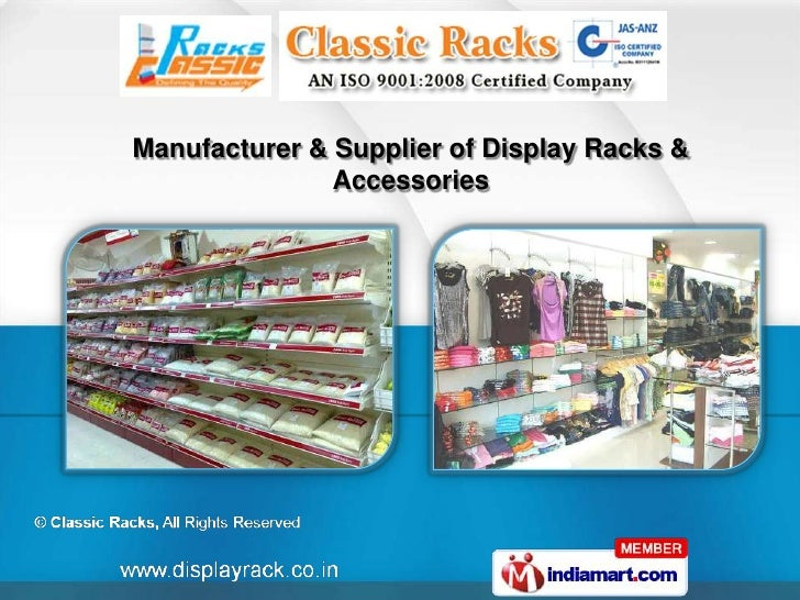 Manufacturer & Supplier of Display Racks &               Accessories