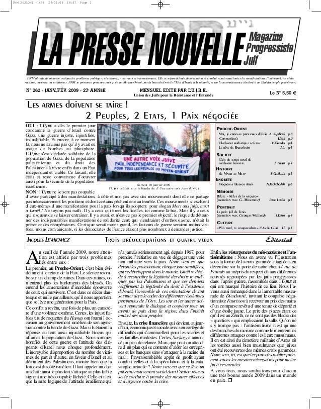PNM 262BON1 - XP6  29/01/09  18:37  Page 1  LA PRESSE NOUVELLE  Magazine Progressiste Juif  PNM aborde de manière critique...