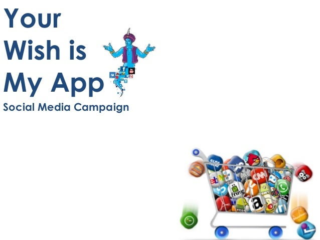 Your Wish is My App Social Media Campaign