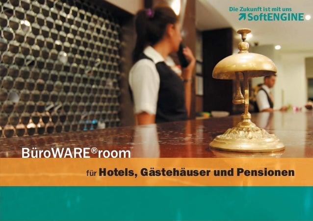 BüroWARE®room für Hotels,  Gästehäuser und Pensionen
