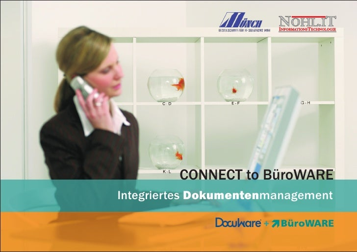 CONNECT to BueroWARE Integriertes Dokumentenmanagement - DocuWARE + BüroWARE ERP