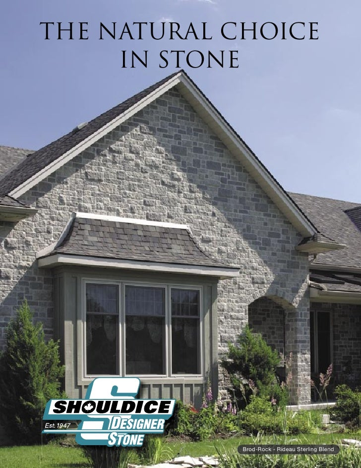 THE NATURAL CHOICE      IN STONE                  Brod-Rock - Rideau Sterling Blend