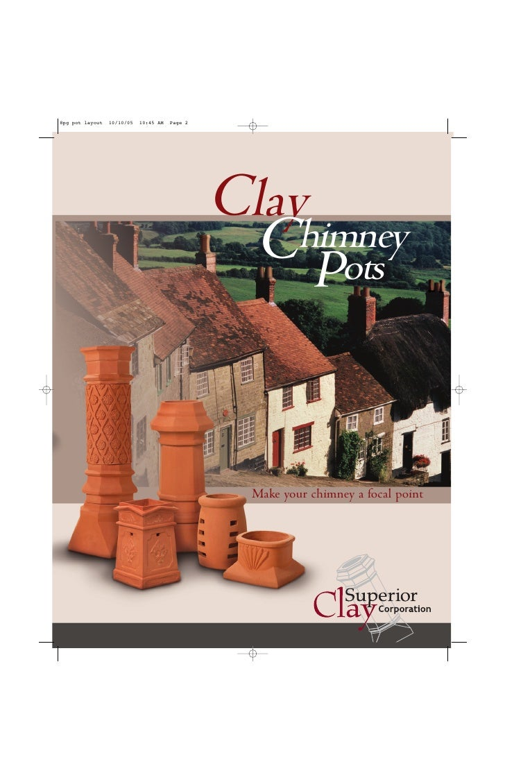 Clay  C Pots     himney       Make your chimney a focal point
