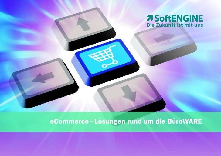 eCommerce - Lösungen rund um die BüroWARE
