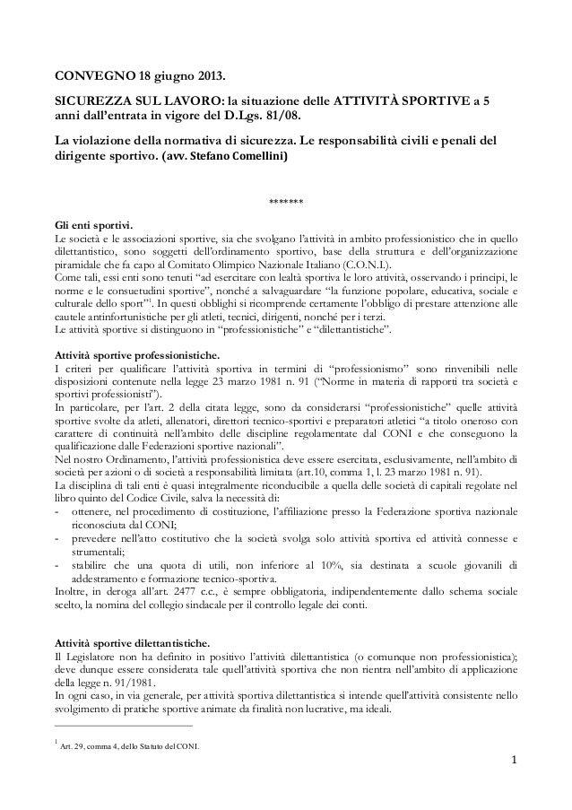 1   CONVEGNO 18 giugno 2013. SICUREZZA SUL LAVORO: la situazione delle ATTIVITÀ SPORTIVE a 5 anni dall'entrata in vigo...