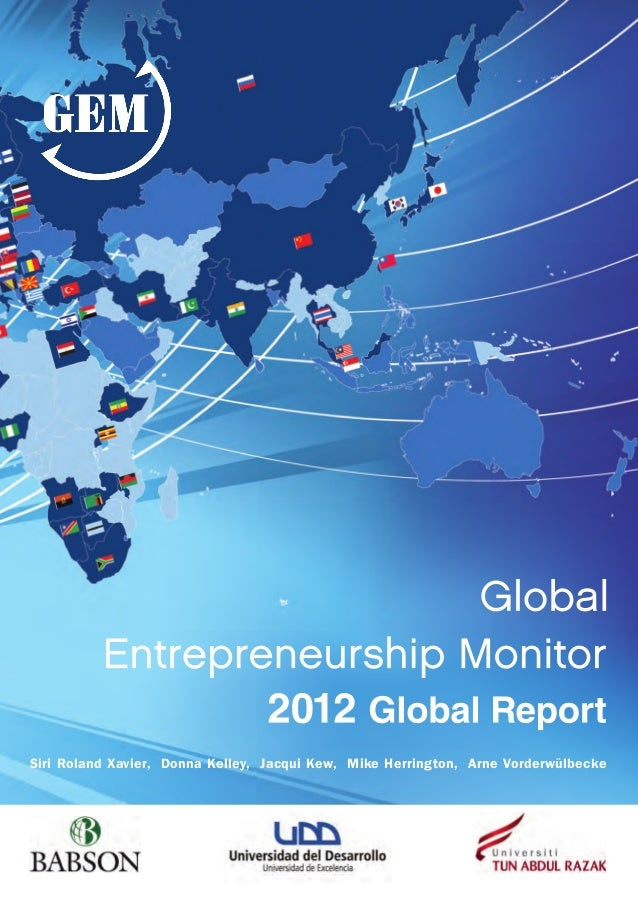 Global Entrepreurship Monitor - Reporte Global de Emprendimiento - 2012