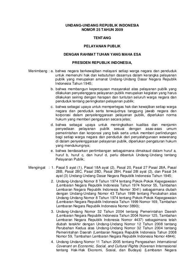 UNDANG-UNDANG REPUBLIK INDONESIA                            NOMOR 25 TAHUN 2009                                      TENTA...
