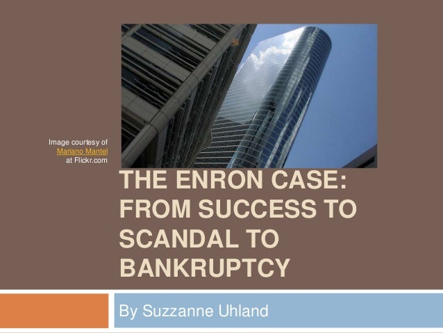case a 1 enron Fraud and deception: an enron case study course information title:  1 outline the gaap rules that existed at the time of enron, as they relate to investments,.