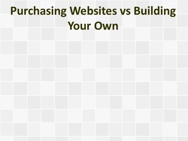 Purchasing Websites vs Building Your Own