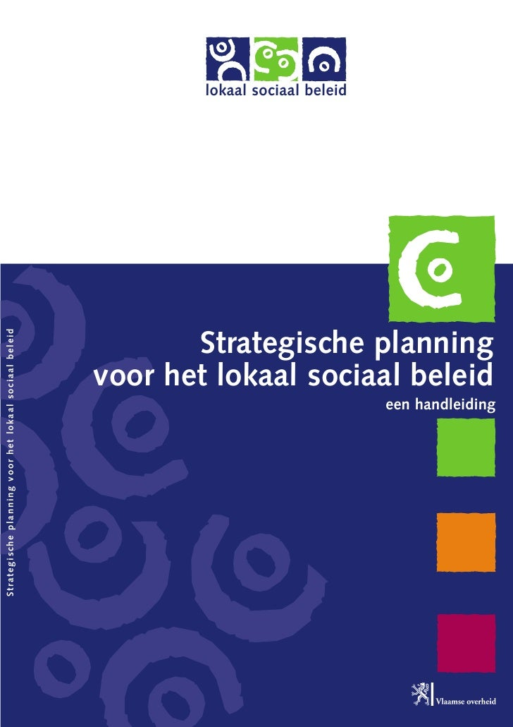lokaal sociaal beleid Strategische planning voor het lokaal sociaal beleid                                                ...
