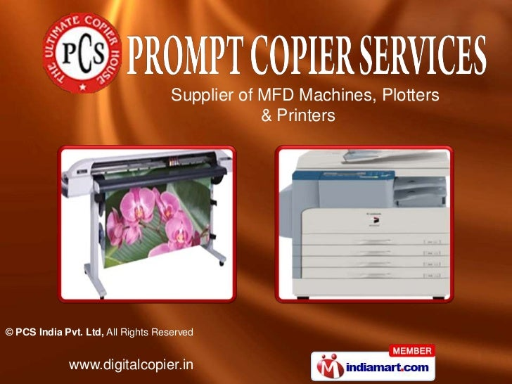 Supplier of MFD Machines, Plotters                                                & Printers© PCS India Pvt. Ltd, All Righ...