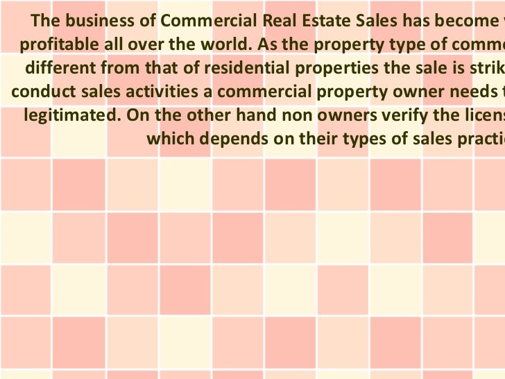 The business of Commercial Real Estate Sales has become v profitable all over the world. As the property type of comme  di...