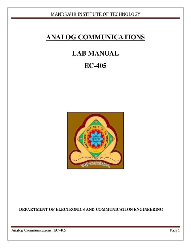 MANDSAUR INSTITUTE OF TECHNOLOGY                  ANALOG COMMUNICATIONS                                LAB MANUAL         ...