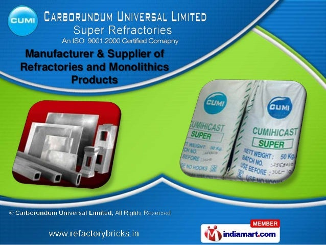 Manufacturer & Supplier ofRefractories and Monolithics          Products