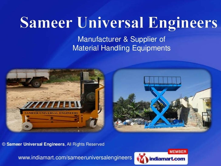 Manufacturer & Supplier of                                 Material Handling Equipments© Sameer Universal Engineers, All R...