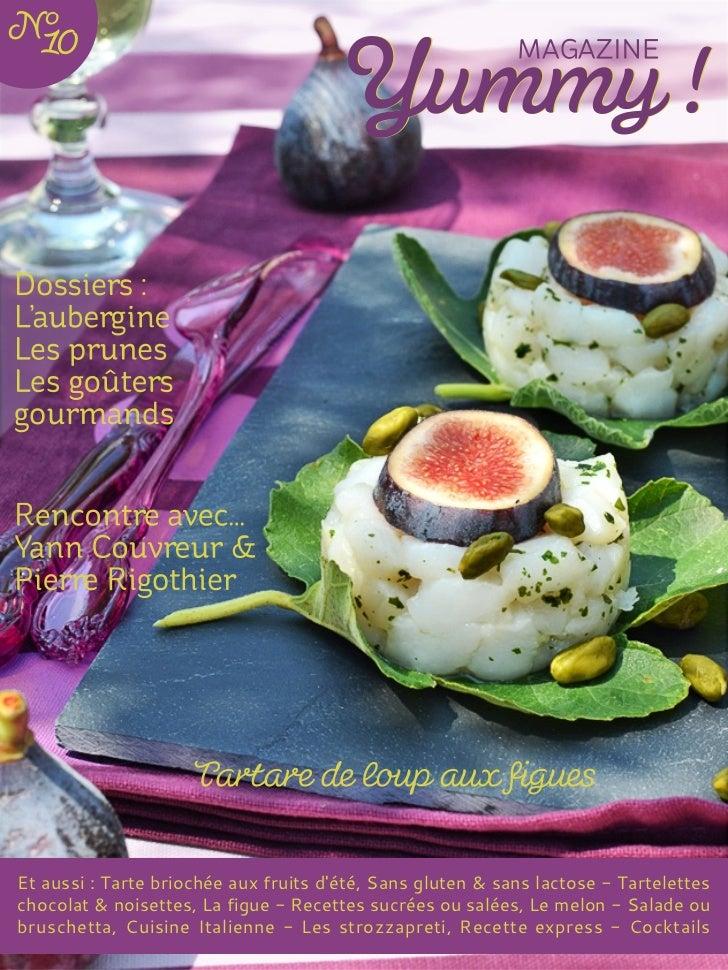 Et aussi : Tarte briochée aux fruits dété, Sans gluten & sans lactose - Tarteletteschocolat & noisettes, La figue - Recett...
