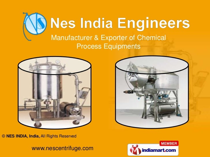 Manufacturer & Exporter of Chemical                                Process Equipments© NES INDIA, India, All Rights Reserv...