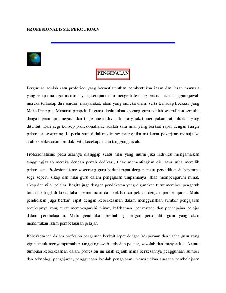 PROFESIONALISME PERGURUAN<br />PENGENALAN<br />Perguruan adalah satu profesion yang bermatlamatkan pembentukan insan dan i...
