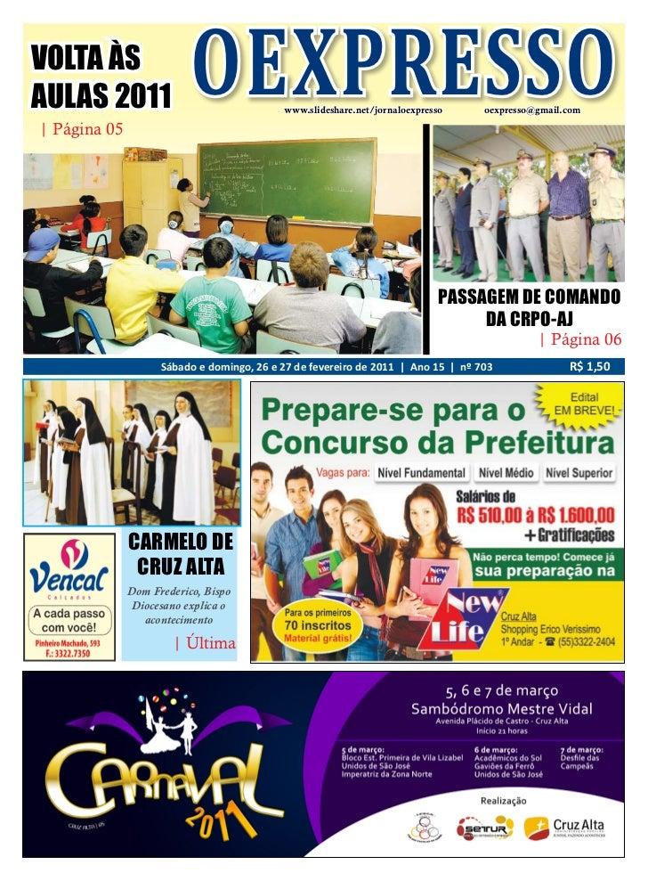 VOLTA ÀSAULAS 2011| Página 05                          OEXPRESSO        www.slideshare.net/jornaloexpresso     oexpresso@g...