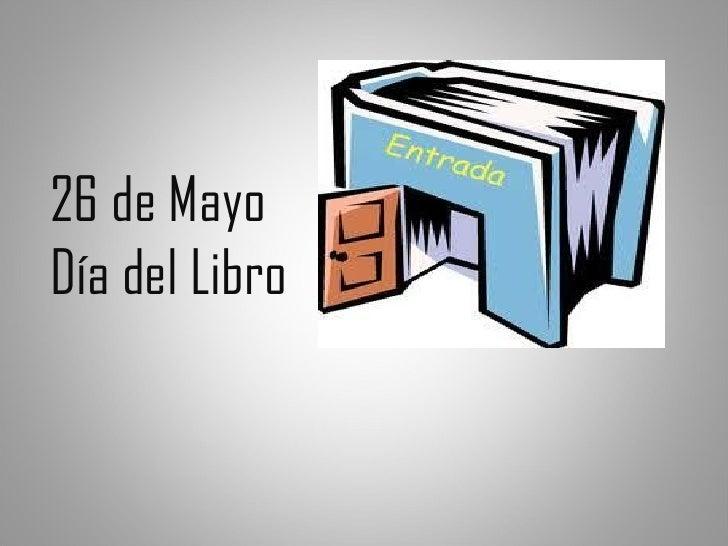 26 de MayoDía del Libro