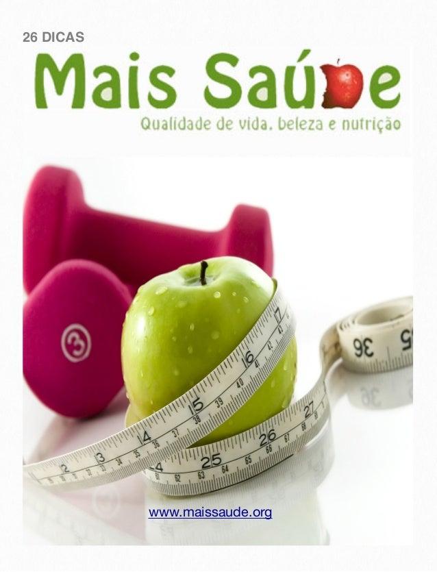 26 DICAS www.maissaude.org