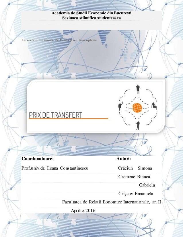 Academia de Studii Economic din Bucuresti Sesiunea stiintifica studenteasca La section: Le monde de l'entreprise francopho...