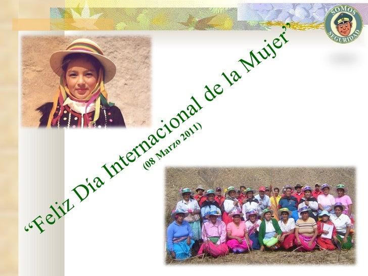 """"""" Feliz Día Internacional de la Mujer"""" (08 Marzo 2011)"""