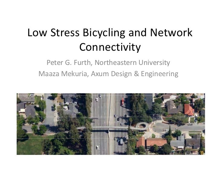 #26 Bike Network Planning: Tools for Dealing with Connectivity and Level of Traffic Stress - Furth, Mekuria