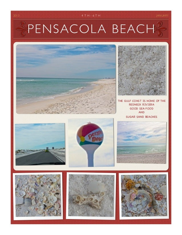 2013         4 T H - 6 T H                          JANUARY          PENSACOLA BEACH                                   T...