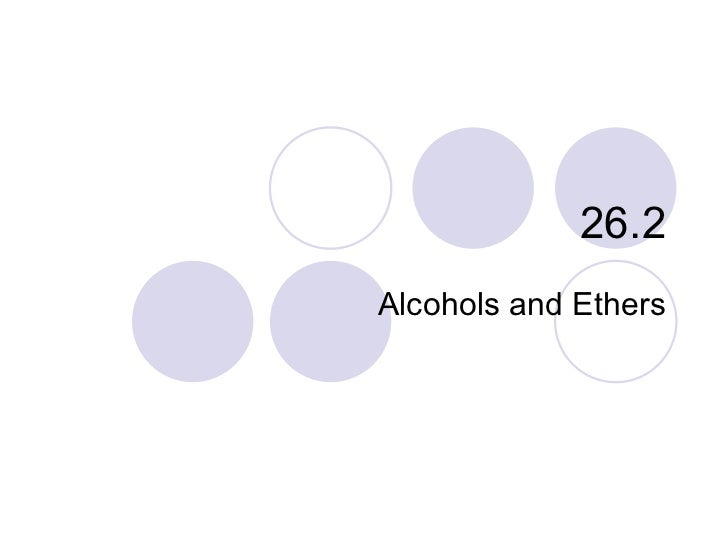 26.2 Alcohols and Ethers