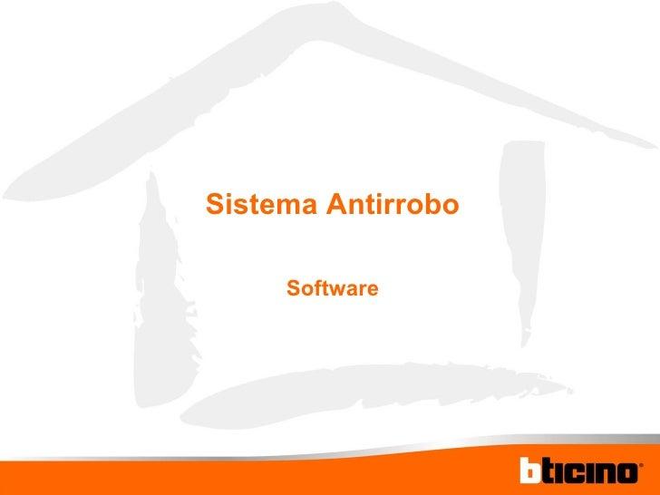 Sistema Antirrobo Software