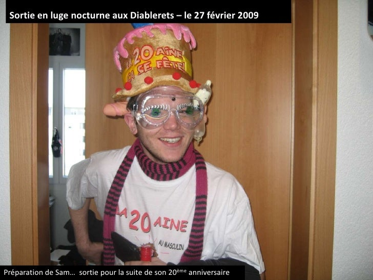 Sortie en luge nocturne aux Diablerets – le 27 février 2009<br />Préparation de Sam…  sortie pour la suite de son 20ème an...