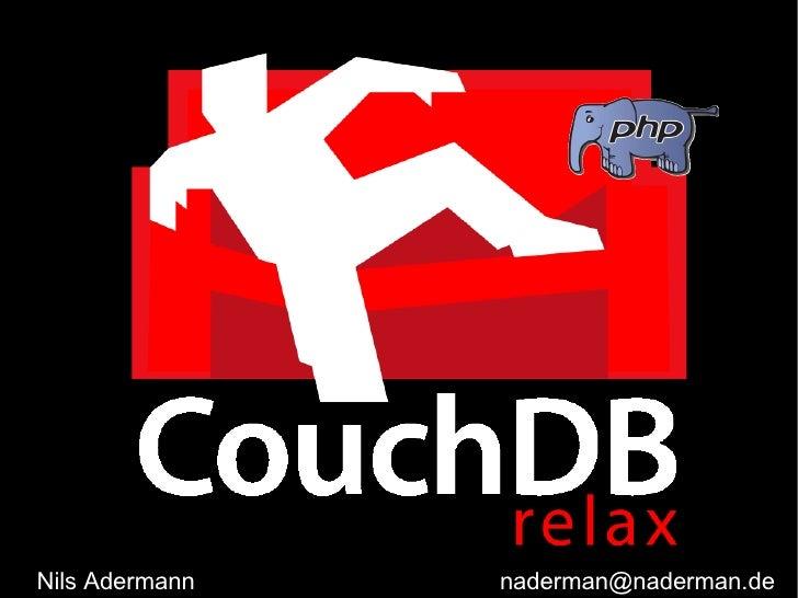 Apache CouchDB at PHPUG Karlsruhe, Germany (Jan 27th 2009)