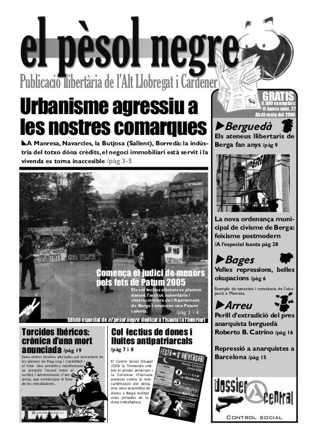 Berguedà Els ateneus llibertaris de Berga fan anys /pàg 9 La nova ordenança muni- cipal de civisme de Berga: feixisme post...