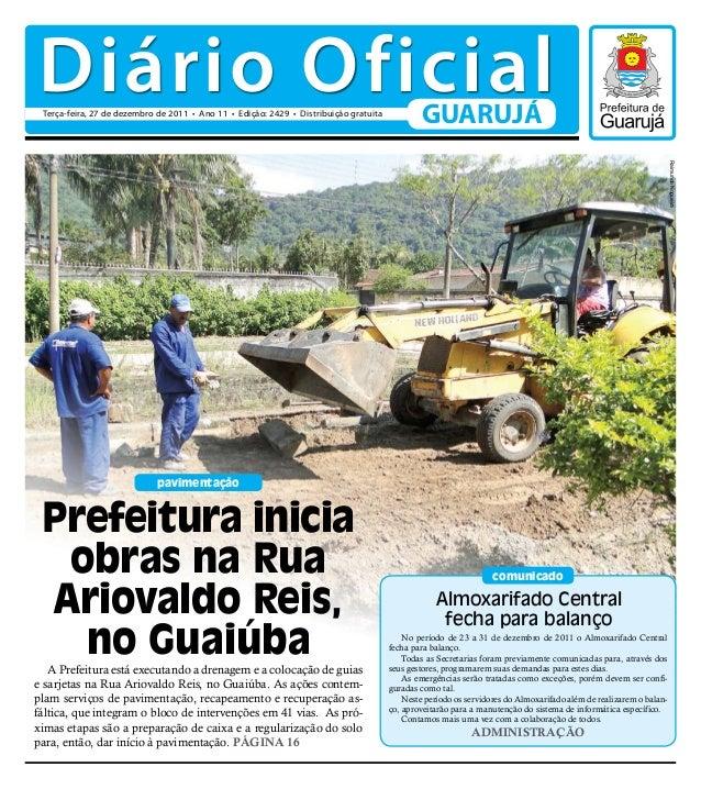 pavimentação A Prefeitura está executando a drenagem e a colocação de guias e sarjetas na Rua Ariovaldo Reis, no Guaiúba. ...