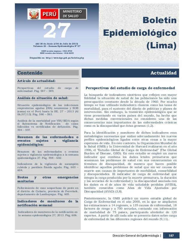 Dirección General de Epidemiología | 587 Bol. Epidemiol. (Lima) 22 (27) 1. 27(del 30 de Junio al 06 de Julio de 2013) Volu...