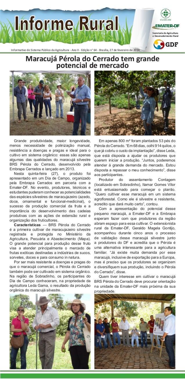 Secretaria de Agricultura e Desenvolvimento Rural  Informativo do Sistema Público da Agricultura - Ano II - Edição n° 64 -...