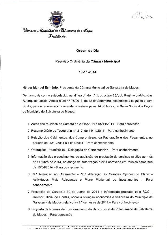 Ordem do Dia  Reunião Ordinária da Câmara Municipal  19-11-2014  Hélder Manuel Esménio,  Presidente da Câmara Municipal de...