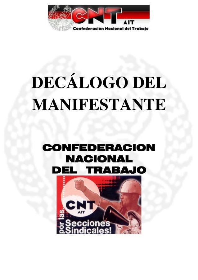 DECÁLOGO DELMANIFESTANTECONFEDERACION  NACIONAL DEL TRABAJO