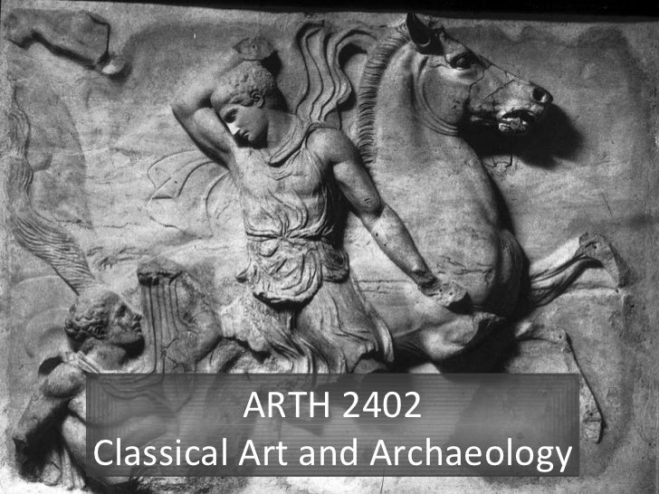ARTH 2402 Classical Art and Archaeology