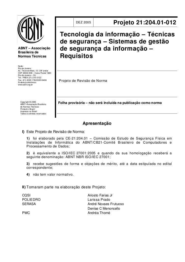 DEZ 2005              Projeto 21:204.01-012                                     Tecnologia da informação – Técnicas       ...